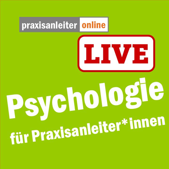 Live-Seminar: Psychologie für Praxisanleiter:innen