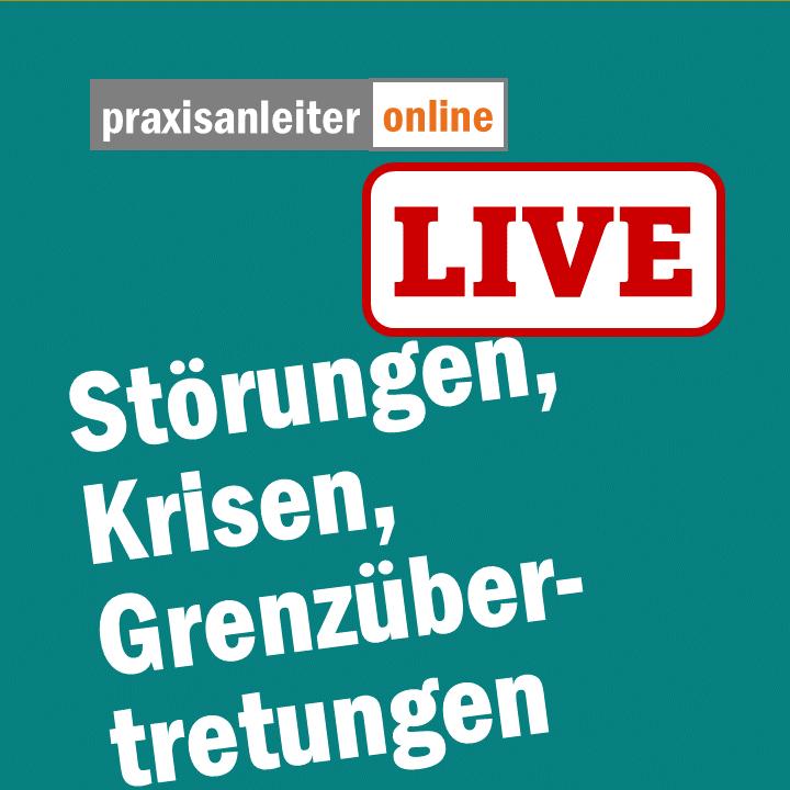 Live-Seminar: Störung, Krisen, Grenzübertretungen