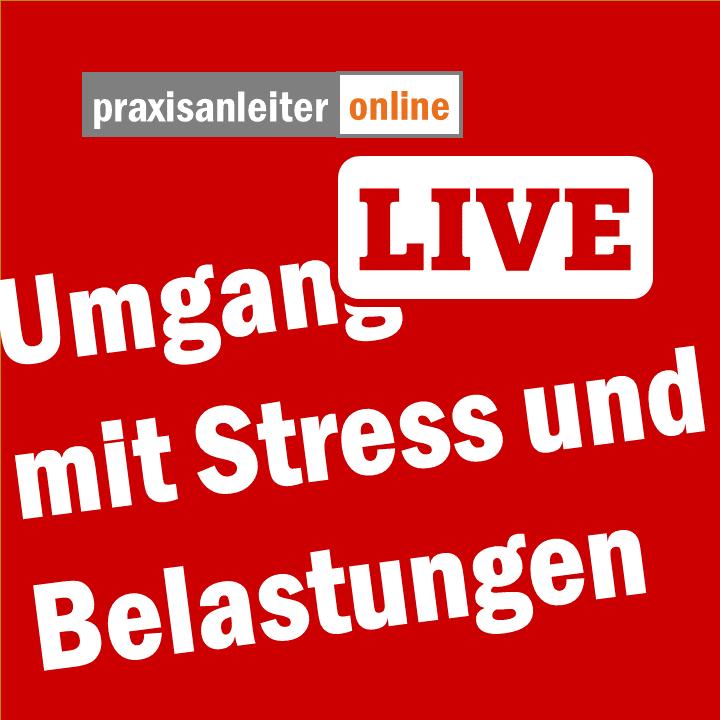 Live-Seminar: Umgang mit Stress und Belastung